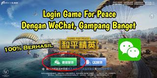 Cara Login Game For Peace Dengan WeChat 100% Berhasil