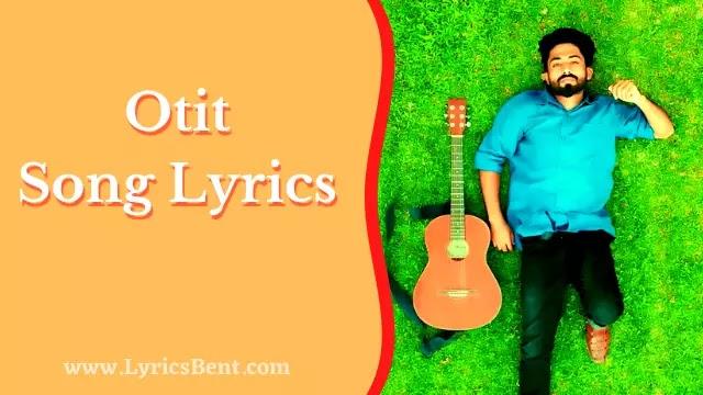 Otit Song Lyrics