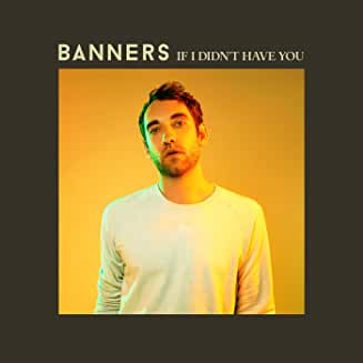 Download Banners If I Didn't Have You Piano Sheets