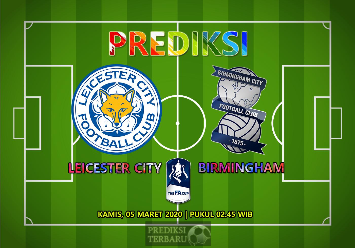 Prediksi Leicester City Vs Birmingham City Kamis 05 Maret