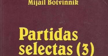 partidas selectas botvinnik