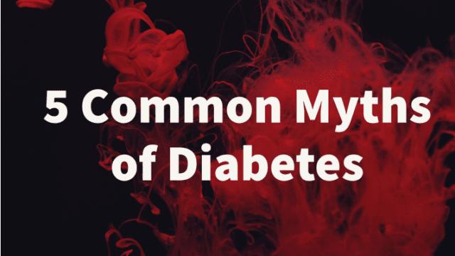 5 Common Myths of Diabetes मधुमेह in Hindi