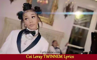 Coi Leray TWINNEM Lyrics