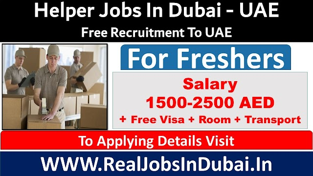 Helper Jobs In Dubai, Abu Dhabi & Sharjah - UAE
