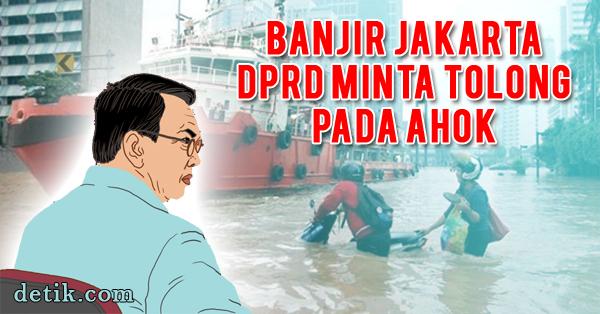 Soal Banjir Jakarta, DPRD Minta Tolong Ahok