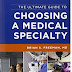 كيف تختار تخصصك الطبي مع كتاب The Ultimate Guide to Choosing a Medical Specialty, Third Edition