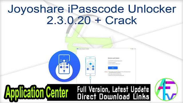 Joyoshare iPasscode Unlocker 2.3.0.20 + Crack