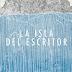 Reseña: La isla del escritor