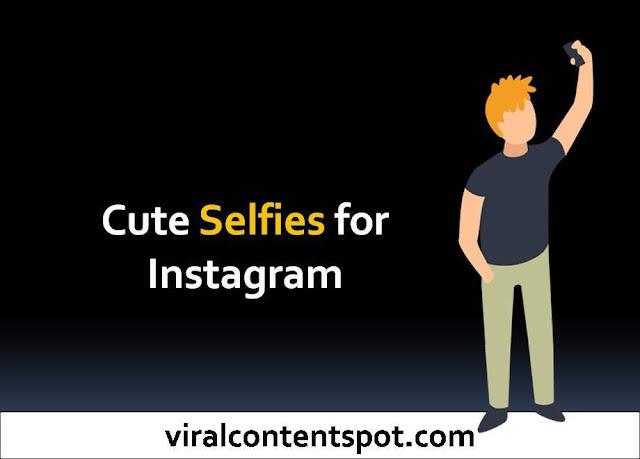 Cute selfies caption for Instagram