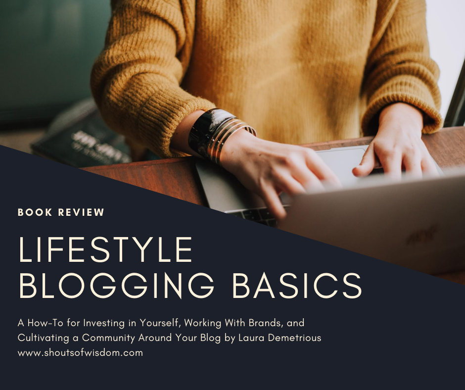 Lifestyle Blogging Basics by Laura Demetrious Book Review
