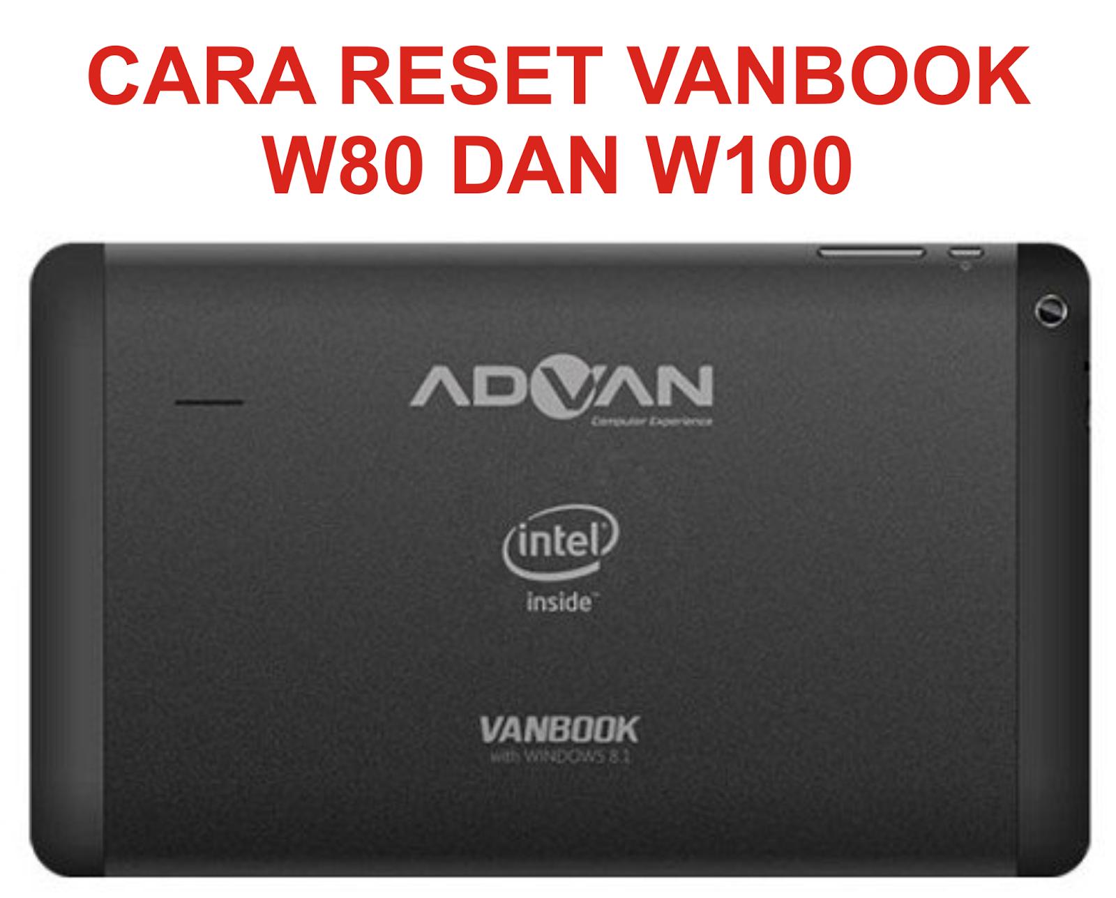cara reset ulang w80 dan w100