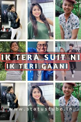 IK Tera Suit Ni IK Teri Gaani | Tik Tok Status Videos Download 2019 (Tik Tok) - StatusTube