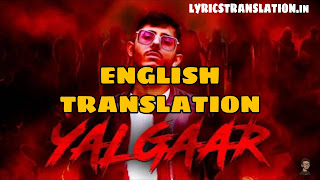 Yalgaar Lyrics | Translation | in english -  Carryminati