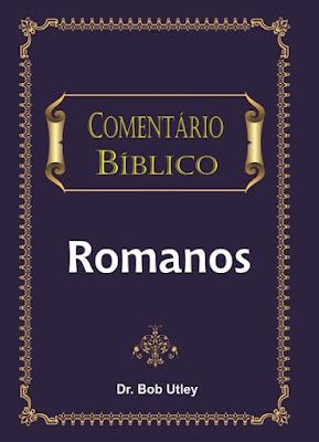 Bob Utley-Comentario Bíblico-Romanos-