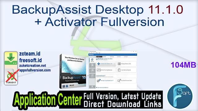 BackupAssist Desktop 11.1.0 + Activator Fullversion