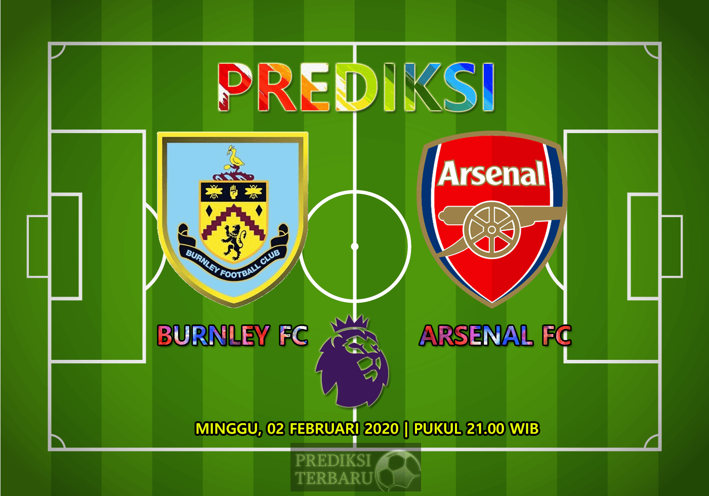 Prediksi Burnley Vs Arsenal 02 Februari
