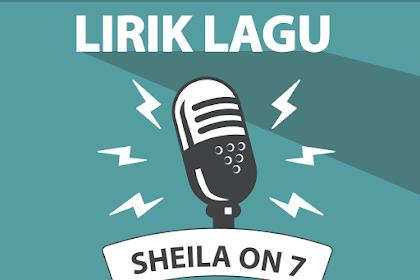 Lirik Lagu Sebuah Kisah Klasik - Sheila On 7