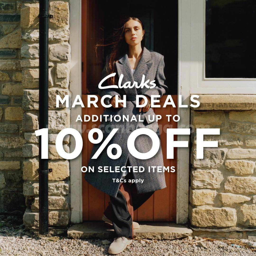 Promo Clarks March Deals Get Additional Discount 10% Off On Selected Item