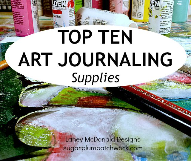 top ten art journaling supplies graphic