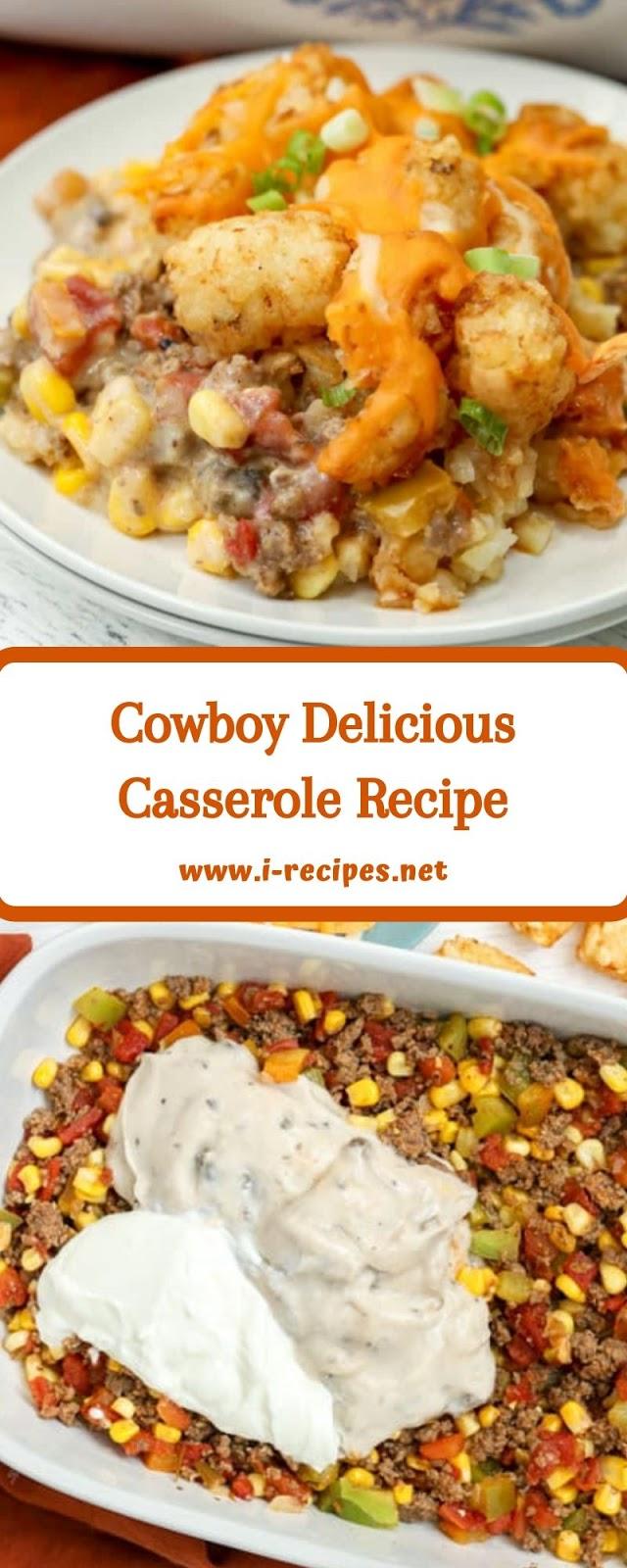 Cowboy Delicious Casserole Recipe