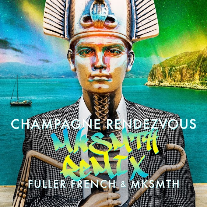 LISTEN TO CHAMPAIGNE RENDEZVOUS (MKsmth REMIX) BY FULLER FRENCH