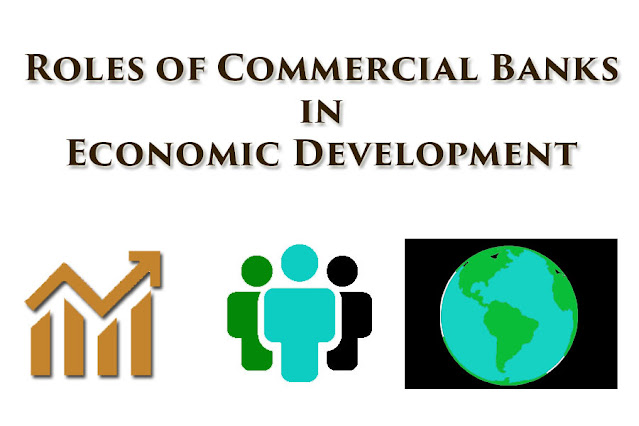 Role of Bank in the Economic Development