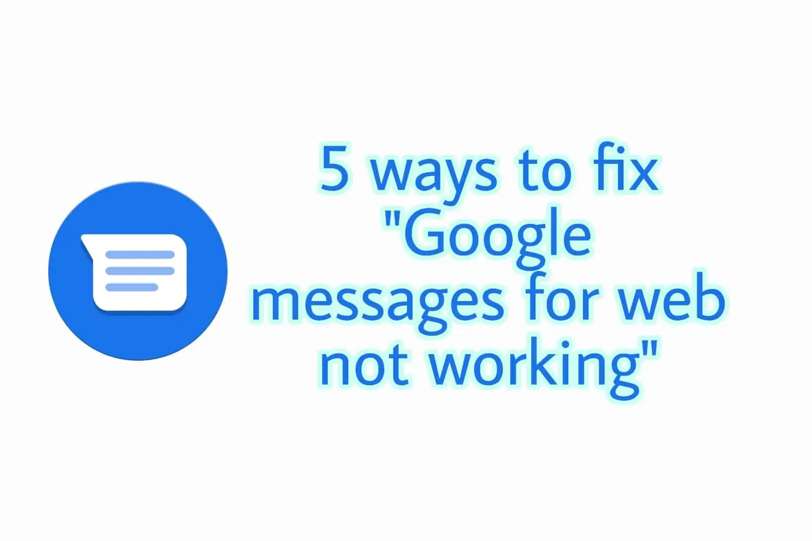 Google Messages for web not working