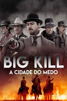 Big Kill: A Cidade do Medo Download