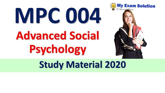 MPC 004 Advanced Social Psychology Study Material 2020