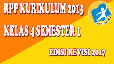 RPP Kelas 4 SD/MI Kurikulum 2013 Edisi Revisi 2017 Semester 1