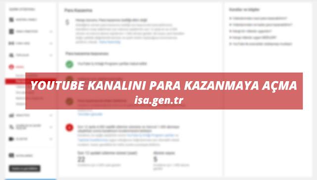 youtube kanalını para kazanmaya açma
