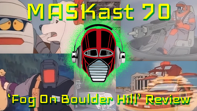MASKast 70: Fog on Boulder Hill Review
