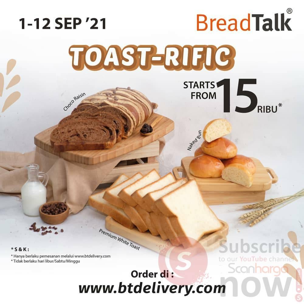 Promo Harga Spesial Breadtalk Toast Rific mulai dari Rp. 15.000