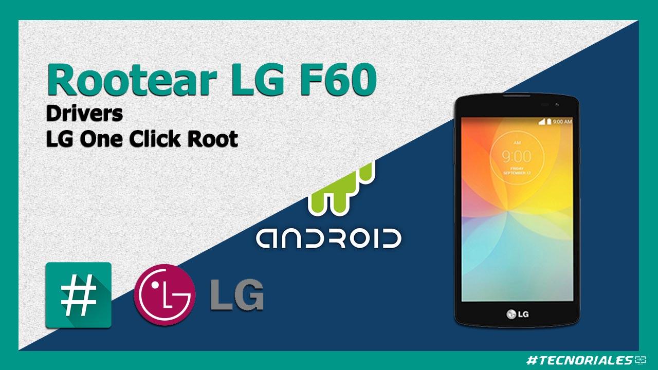 LG F60: Como tener Root