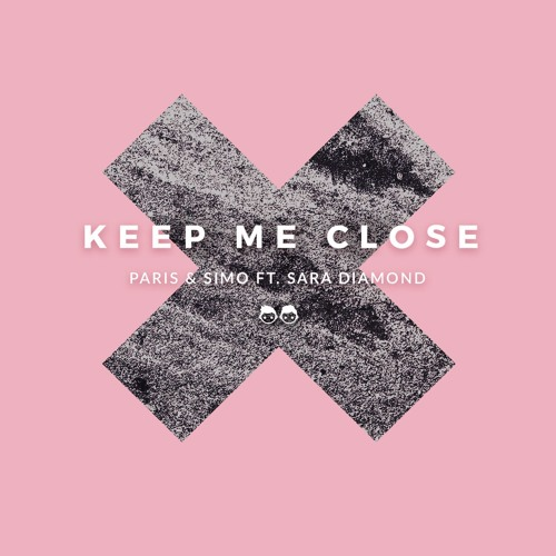 "Paris & Simo Drop New Single ""Keep Me Close"" Feat. Sara Diamond"