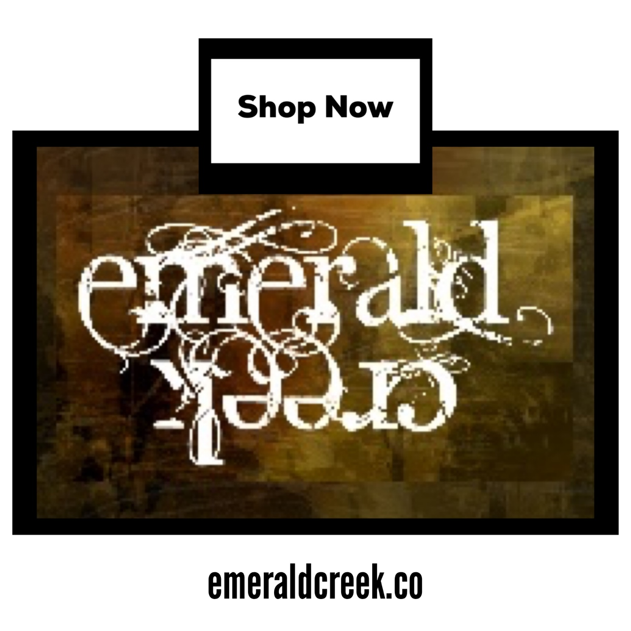 Shop Emerald Creek