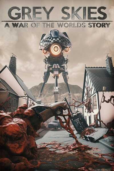 โหลดเกมส์ [Pc] Grey Skies: A War of the Worlds Story
