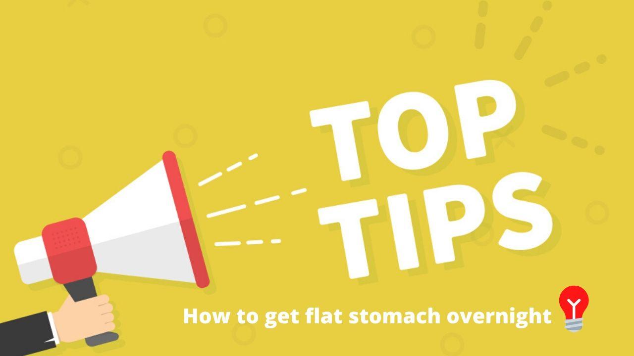flat stomach overnight trick