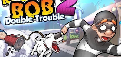 robbery-bob-2-double-trouble
