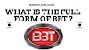 Full Form of BBT Car | BBT Full Form | BBT Car Ka Full Form