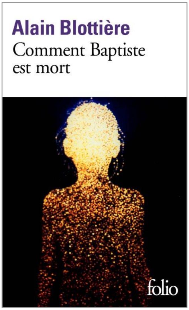 Comment Baptiste est mort de Alain Blottière