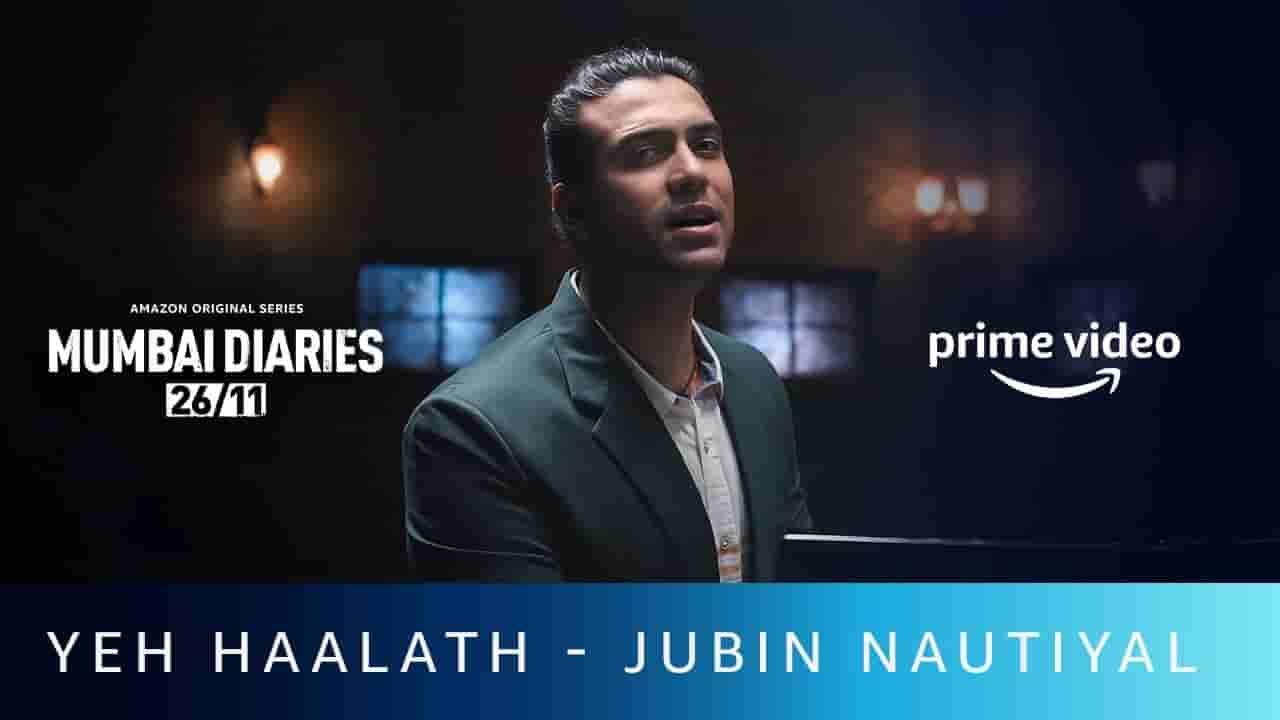 ये हालाथ Yeh haalath lyrics in Hindi Jubin Nautiyal x Zara Khan Mumbai diaries Hindi Song