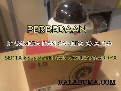 Perbedaan IP Camera dan Camera Analog CCTV