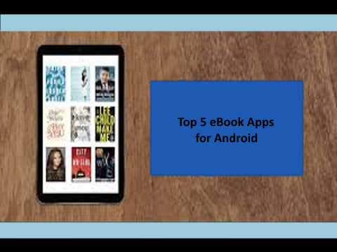 Top 5 eBook Apps for Android