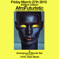 Friday 3/27: AfroFuturistic @Underground Wonder Bar