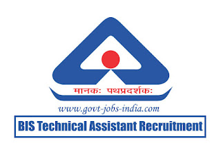 BIS Technical Assistant Recruitment 2020