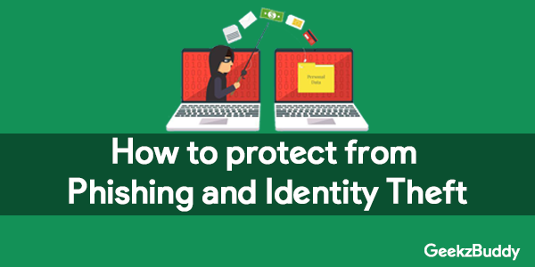 How to protect from Phishing and Identity Theft