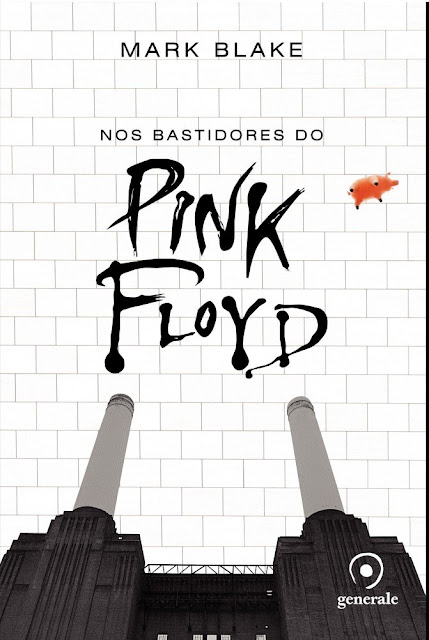 Nos bastidores do Pink Floyd Mark Blake