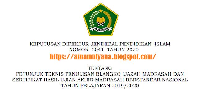 Juknis Penulisan Blangko Ijazah Tahun 2020 Untuk RA, MI, MTS, MA dan Juknis Penulisan SHUAMBN Tahun 2020