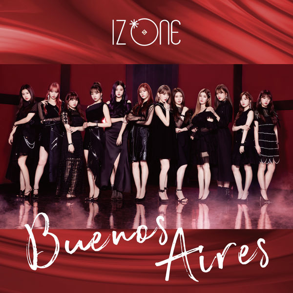 IZ*ONE – Buenos Aires (Special Edition) – EP (ITUNES PLUS AAC M4A)